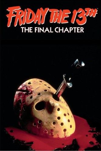 Пятница, 13-е: Последняя глава / Friday the 13th: The Final Chapter (1984): постер