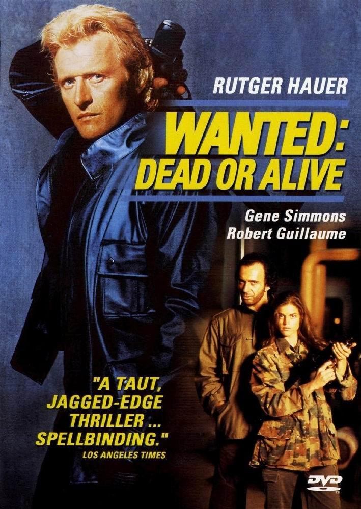 Взять живым или мёртвым / Wanted: Dead or Alive (1987): постер