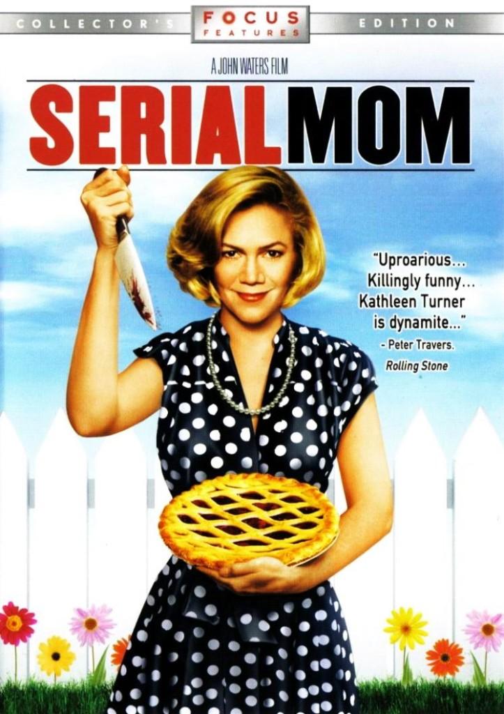 Мамочка — убийца-маньячка / Serial Mom (1994): постер