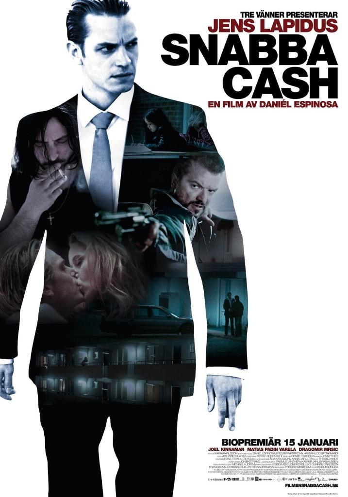 Шальные деньги / Snabba cash (2010): постер