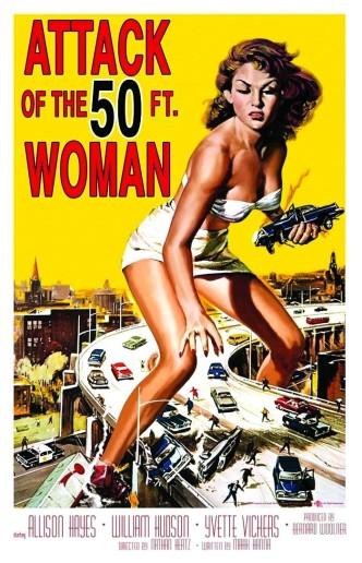 Нападение гигантской женщины / Attack of the 50 Foot Woman (1958): постер