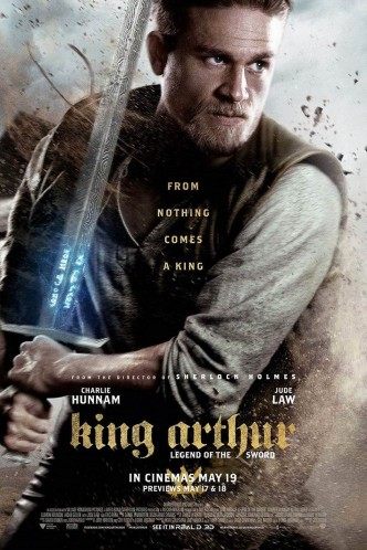 Меч короля Артура / King Arthur: Legend of the Sword (2017): постер