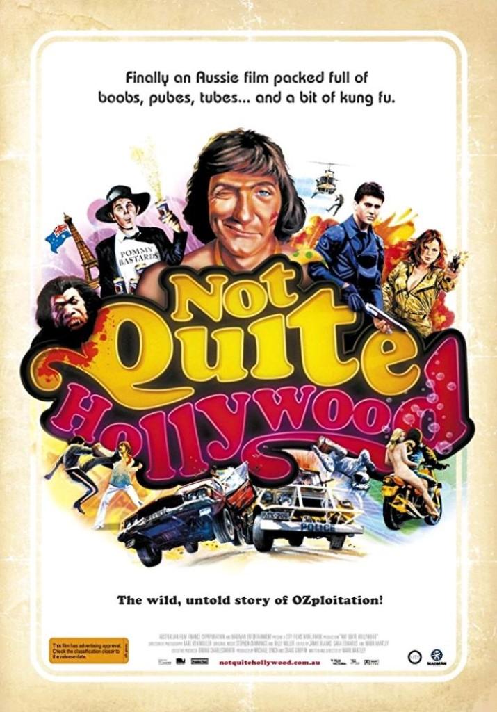 Не совсем Голливуд: Потрясающая, нераскрытая история австралийского эксплуатационного кино / Not Quite Hollywood: The Wild, Untold Story of Ozploitation! (2008): постер