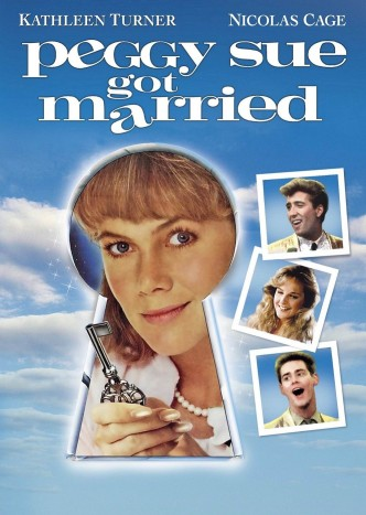 Пегги Сью вышла замуж / Peggy Sue Got Married (1986): постер