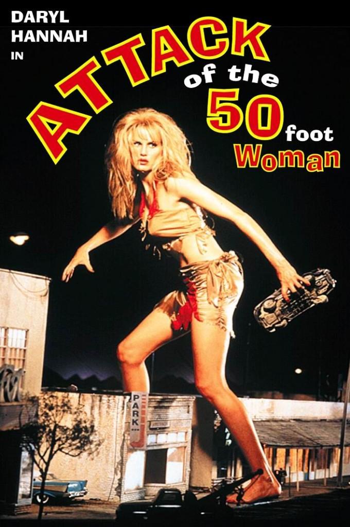 Атака 50-футовой женщины / Attack of the 50 Ft. Woman (1993) (ТВ): постер