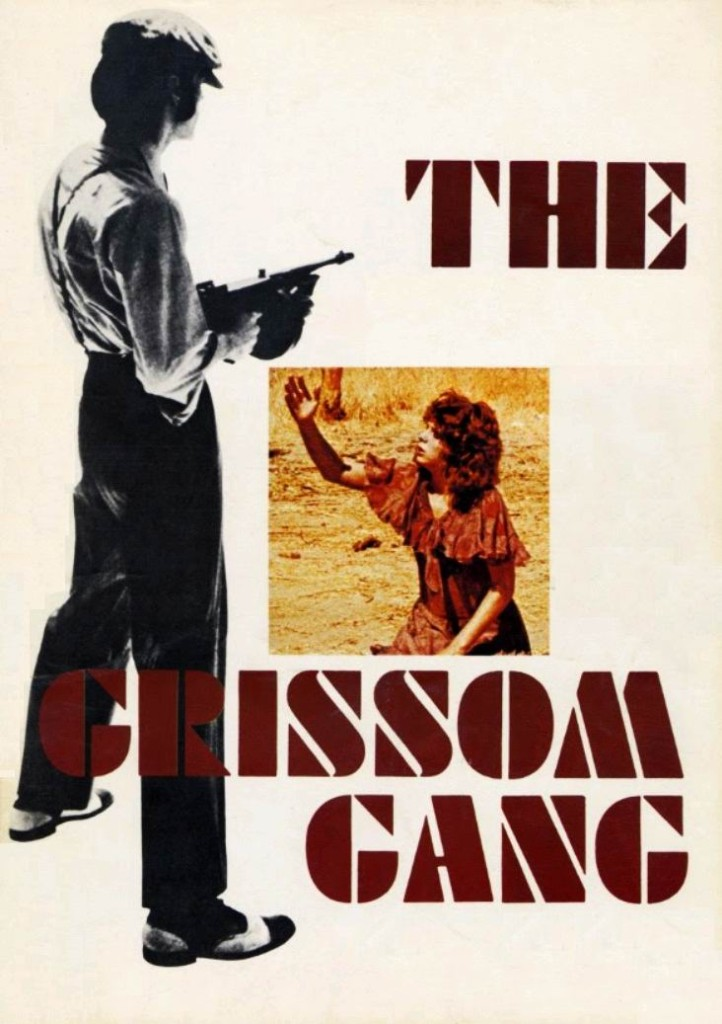 Банда Гриссомов / The Grissom Gang (1971): постер