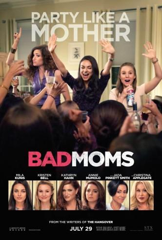 Очень плохие мамочки / Bad Moms (2016): постер