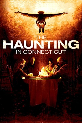 Призраки в Коннектикуте / The Haunting in Connecticut / Malédiction au Connecticut (2009): постер
