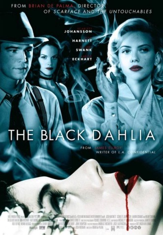 Чёрная орхидея / Die schwarze Dahlie / The Black Dahlia / Le dahlia noir (2006): постер