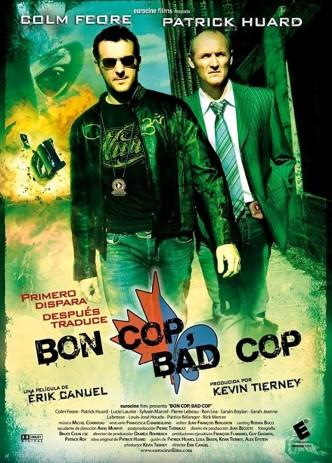 Плохой хороший полицейский / Bon Cop, Bad Cop (2006): постер