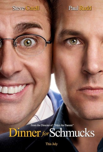 Ужин с придурками / Dinner for Schmucks (2010): постер