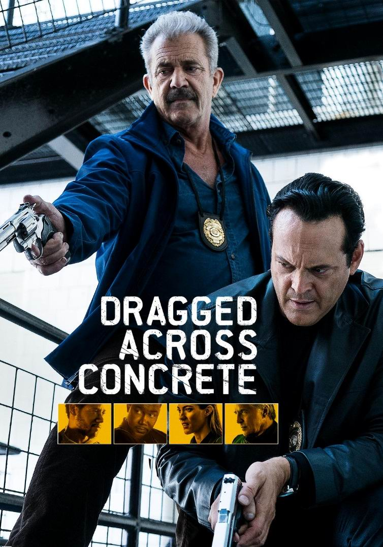 Закатать в асфальт / Dragged Across Concrete (2018): постер