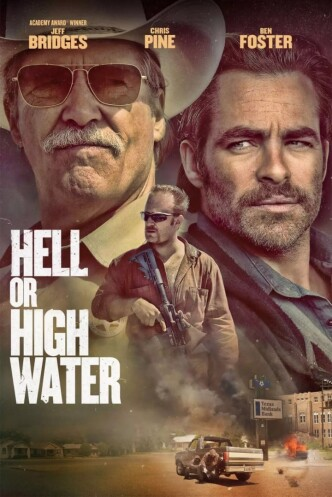 Любой ценой / Hell or High Water (2016): постер