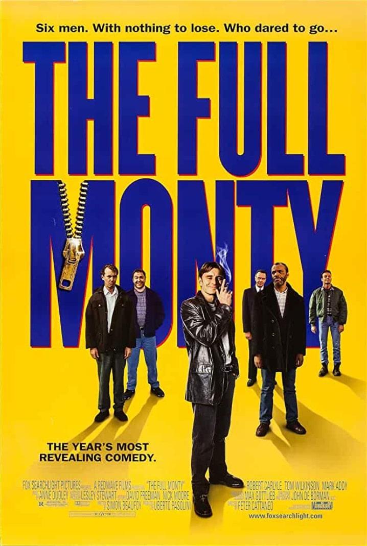Мужской стриптиз / The Full Monty (1997): постер