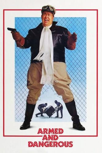 Вооружён и опасен / Armed and Dangerous (1986): постер