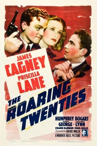Судьба солдата в Америке / The Roaring Twenties (1939): постер