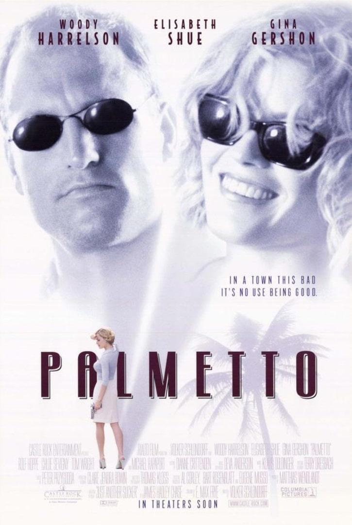 Пальметто / Palmetto (1998): постер